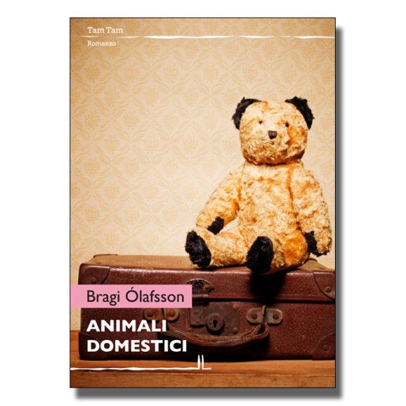 Animali domestici - BragiÓlafsson - Libro