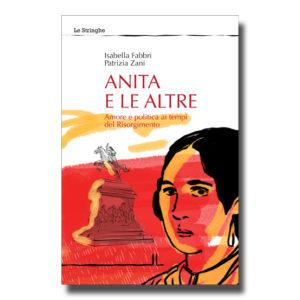 Anita e le altre - Isabella Fabbri e Patrizia Zani - Libro