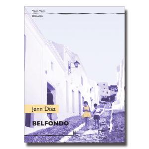 Belfondo - Jenn Díaz