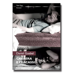 Carrera e Fracassi - Daniel Guebel