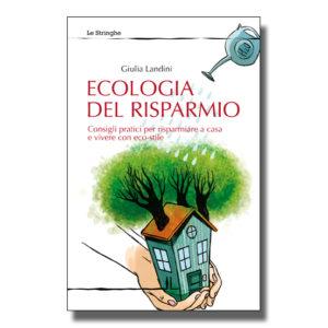 Ecologia del risparmio - Giulia Landini - Libro