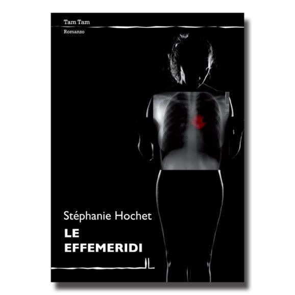 Le effemeridi - Stéphanie Hochet - Libro