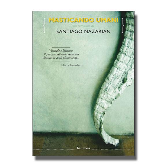 Masticando umani - Santiago Nazarian