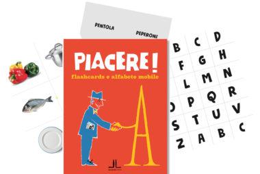 PIACERE! Flashcards e alfabeto mobile